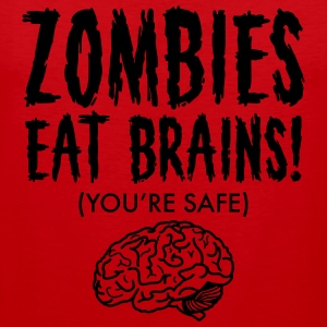 Zombies Eat Brains (You're Save) T-shirts - Herre Premium tanktop