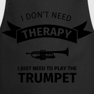 I don't need therapy I just need to play the trump Camisetas - Delantal de cocina