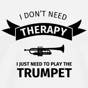 I don't need therapy I just need to play the trump Mokken & toebehoor - Mannen Premium T-shirt