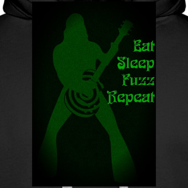 Eat Sleep Fuzz Repeat