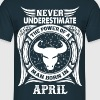 ...Power Of A Man Born In April, Taurus Sign T-Shirts - Men's T-Shirt