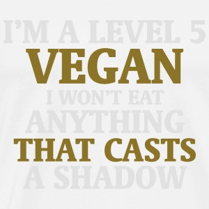 LEVEL 5 VEGAN, DON'T EAT THAT HAS A SHADOW Sports wear - Men's Premium T-Shirt