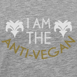 ANTI-VEGAN! Long Sleeve Shirts - Men's Premium T-Shirt