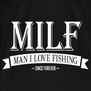 MILF / Man I Love Fishing / white Langarmshirts - Männer Premium T-Shirt