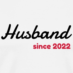 Husband 2022 - Birthday Wedding - Marriage - Love Mugs & Drinkware - Men's Premium T-Shirt