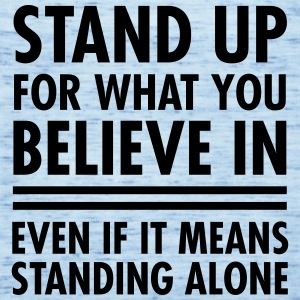 Stand Up For What You Believe In... T-shirts - Dame tanktop fra Bella
