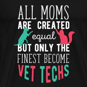 Vet Techs Mom Veterinary T-shirt Tops - Men's Premium T-Shirt