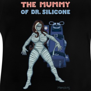 The Mummy of Dr. Silicone. Skjorter - Baby-T-skjorte
