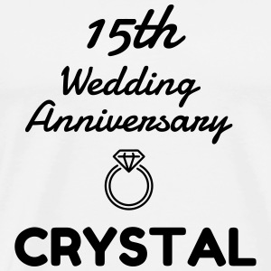 15 Crystal - Birthday Wedding - Marriage - Love  Aprons - Men's Premium T-Shirt