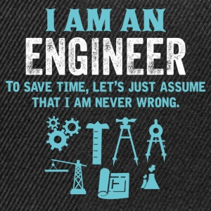 I Am An Engineer... T-Shirts - Snapback Cap