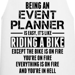 Being An Event Planner Like The Bike Is On Fire T-Shirts - Cooking Apron
