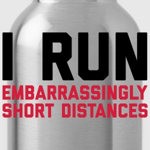Run Short Distances Funny Quote Sweat-shirts - Gourde