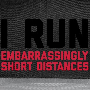Run Short Distances Funny Quote Sweat-shirts - Casquette snapback