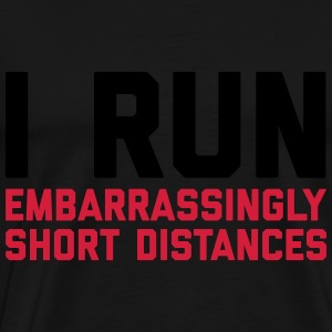 Run Short Distances Funny Quote Delantales - Camiseta premium hombre