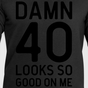 40 Looks Good Birthday Quote  Aprons - Men's Sweatshirt by Stanley & Stella