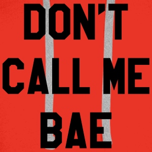 Don't call me bae Tee shirts - Sweat-shirt à capuche Premium pour hommes