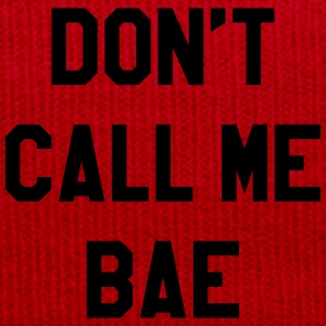Don't call me bae T-Shirts - Winter Hat