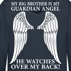 My Big Brother Is My Guardian Angel T-Shirts - Men's Premium Hoodie