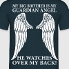 My Big Brother Is My Guardian Angel T-Shirts - Men's T-Shirt