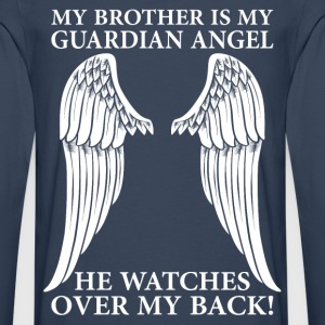 My Brother Is My Guardian Angel T-Shirts - Men's Premium Longsleeve Shirt