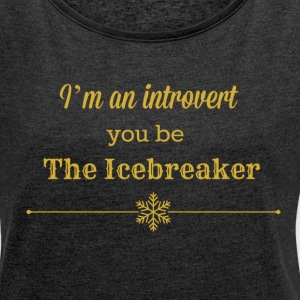 icebreaker gold.png Hoodies & Sweatshirts - Women's T-shirt with rolled up sleeves