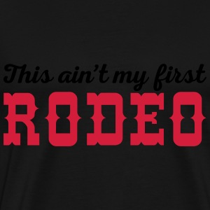 My First Rodeo Funny Quote Förkläden - Premium-T-shirt herr