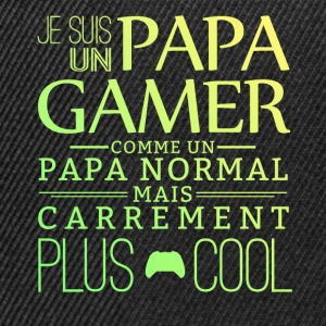 Je suis un papa gamer Tee shirts - Casquette snapback