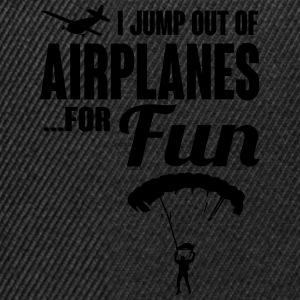 I jump out of airplanes for fun - skydiving T-Shirts - Snapback Cap