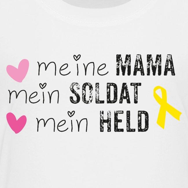 Meine Mama, mein Soldat, mein Held