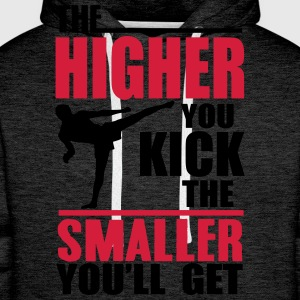 the higher you kick T-Shirts - Men's Premium Hoodie