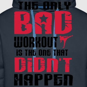 there is just one bad workout T-Shirts - Men's Premium Hoodie