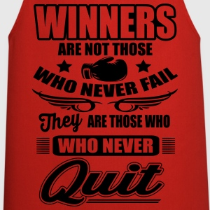 Winners are those who never quit Tee shirts - Tablier de cuisine