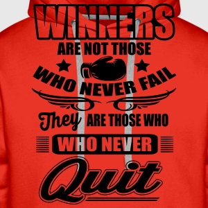 Winners are those who never quit T-Shirts - Men's Premium Hoodie
