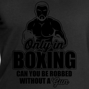 only in boxing can you be robbed T-Shirts - Men's Sweatshirt by Stanley & Stella
