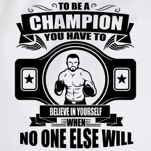champion - believe in yourself Magliette - Sacca sportiva