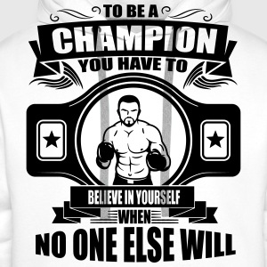 champion - believe in yourself T-Shirts - Men's Premium Hoodie