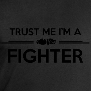 trust me i'm a fighter T-Shirts - Men's Sweatshirt by Stanley & Stella
