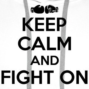 keep calm and fight on T-shirts - Premiumluvtröja herr
