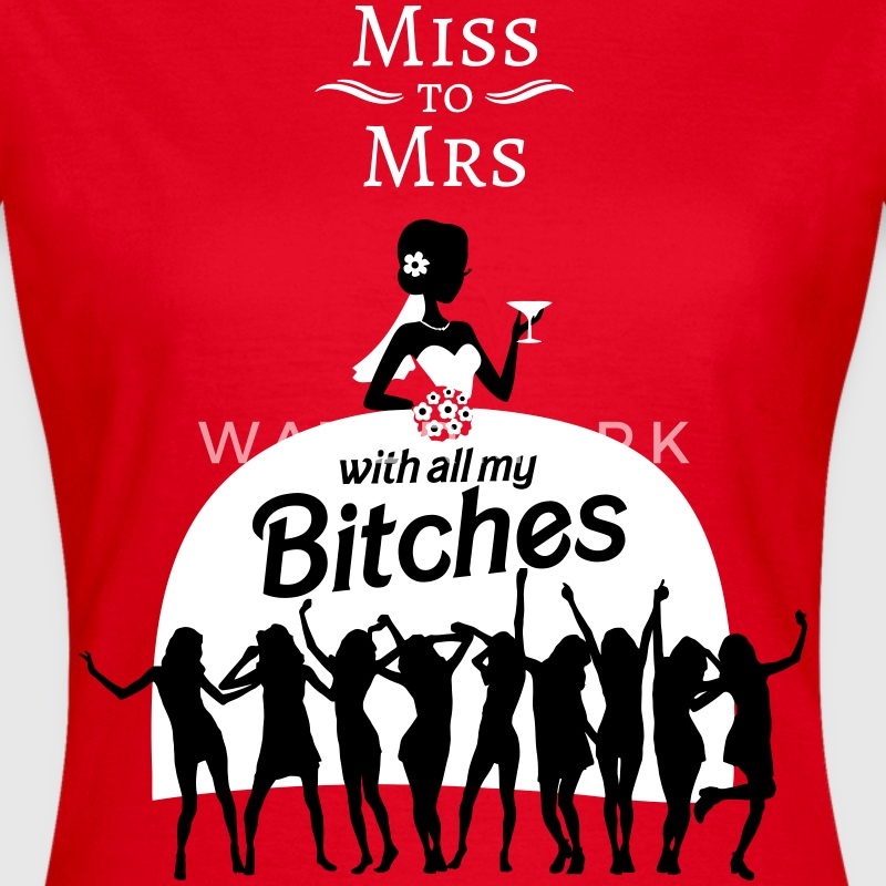From Miss to Mrs T-Shirts - Frauen T-Shirt
