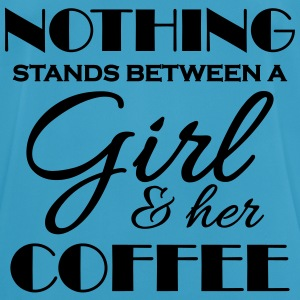 Nothing stand between a girl and her coffee Sports wear - Men's Breathable T-Shirt