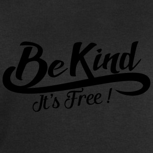 be kind it's free Bouteilles et Tasses - Sweat-shirt Homme Stanley & Stella