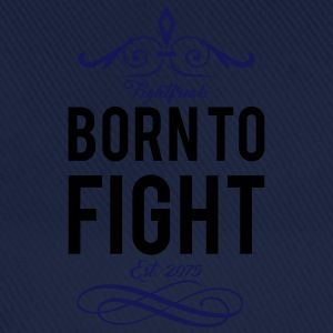 born_to_fight T-Shirts - Baseballkappe