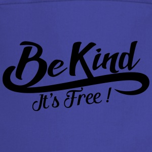 be kind it's free T-shirts - Förkläde