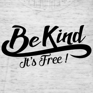 be kind it's free Sudaderas - Camiseta de tirantes mujer, de Bella