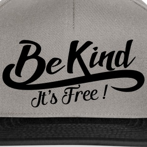 be kind it's free Bluzy - Czapka typu snapback