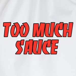 Too much sauce T-shirts - Gymnastikpåse