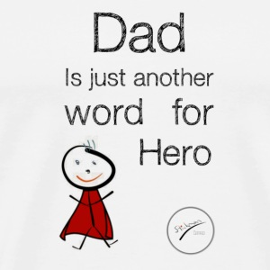 Dad is a word for Hero Mugs & Drinkware - Men's Premium T-Shirt
