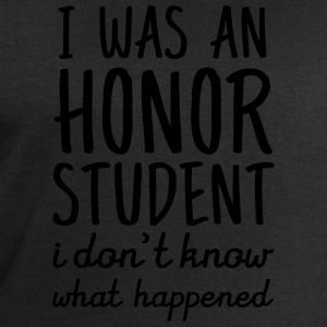 I Was An Honor Student. I Don't Know What Happened Camisetas - Sudadera hombre de Stanley & Stella