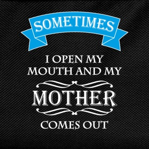 Sometimes I open my mouth and my mother comes out T-shirts - Ryggsäck för barn