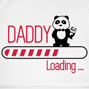 Daddy loading - Dad Father - Baseball Cap